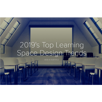2019's Top Learning Space Design Trends icon