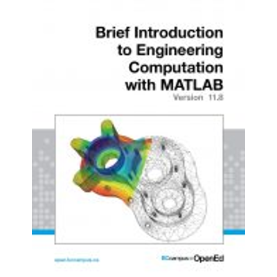 A Brief Introduction to Engineering Computation with MATLAB icon
