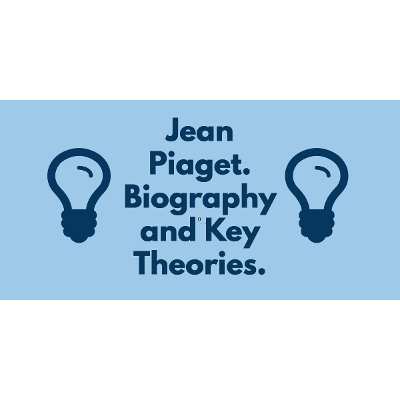 Jean Piaget. Biography and Key Theories. - TeacherOfSci icon