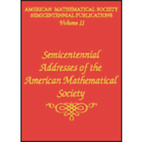 Volume II: Semicentennial Addresses of the American Mathematical Society icon