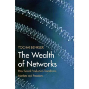 The Wealth of Networks: How Social Production Transforms Markets and Freedom icon