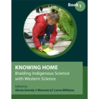 Knowing Home: Braiding Indigenous Science with Western Science, Book 1 icon
