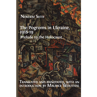 The Pogroms in Ukraine, 1918-19: Prelude to the Holocaust icon