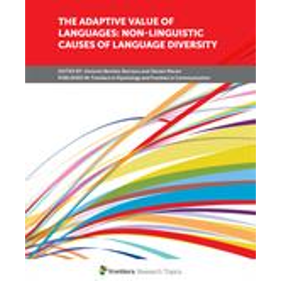 The Adaptive Value of Languages: Non-Linguistic Causes of Language Diversity icon