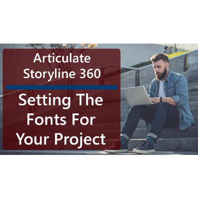 Articulate Storyline 360 Tutorials - Setting The Fonts For Your Project icon
