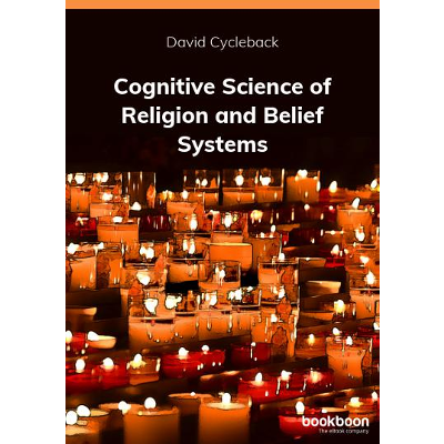 Cognitive Science of Religion and Belief Systems