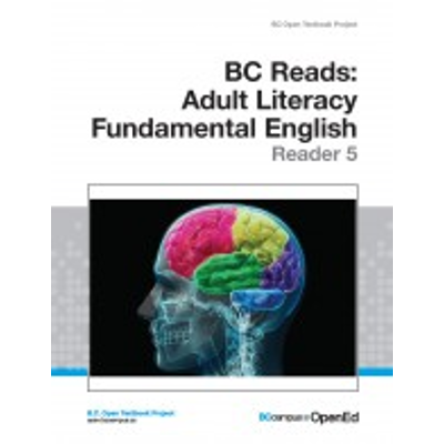 BC Reads: Adult Literacy Fundamental English - Reader 5