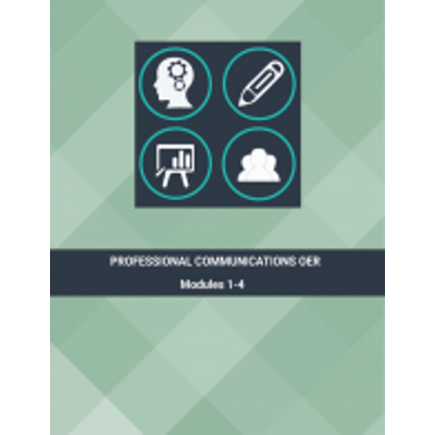 Professional Communications OER - Modules 1-4: Overview