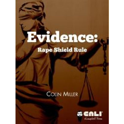 Evidence: Rape Shield Rule