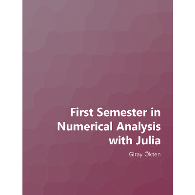 First Semester in Numerical Analysis with Julia icon