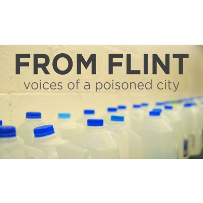From Flint: Voices of a Poisoned City | Kanopy icon