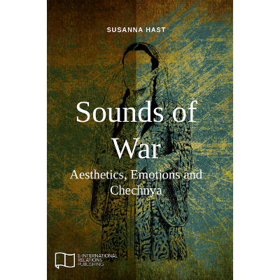 Sounds of War: Aesthetics, Emotions and Chechnya icon