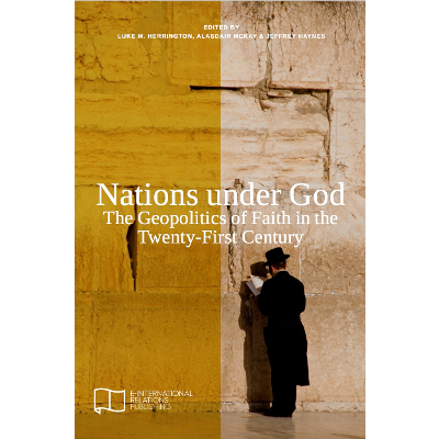 Nations under God: The Geopolitics of Faith in the Twenty-First Century icon