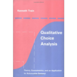 Qualitative Choice Analysis: Theory, Econometrics, and an Application to Automobile Demand icon