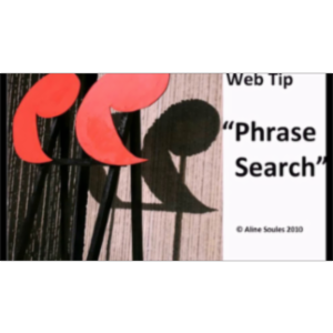 Effective Web Searching:  QUOTATION MARKS