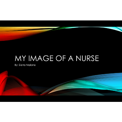 My Image of a nurse powerpoint.pptx