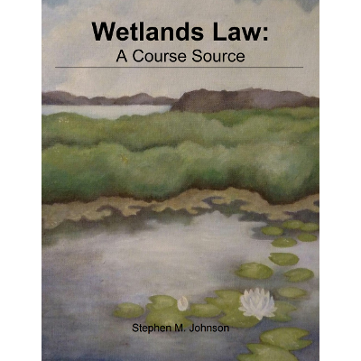 Wetlands Law: A Course Source icon