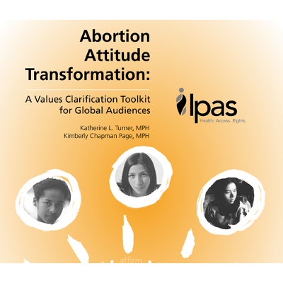 Abortion attitude transformation: A values clarification toolkit for global audiences icon