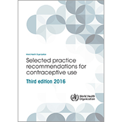 Selected practice recommendations for contraceptive use