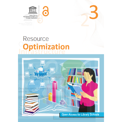 Resource Optimization [Series: Open Access for Library Schools]