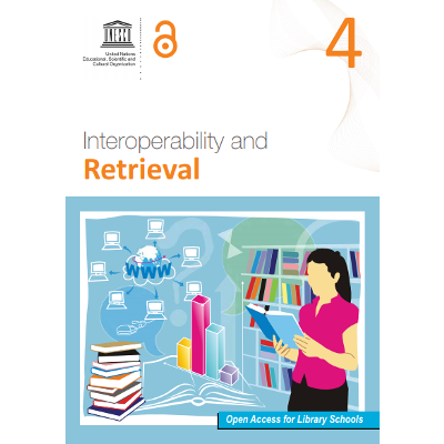Interoperability and Retrieval [Series: Open Access for Library Schools] icon