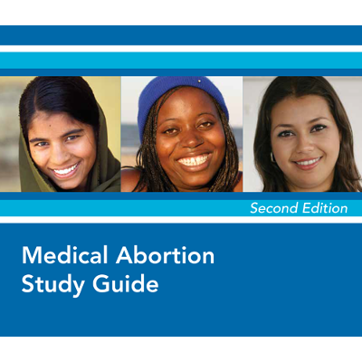 Medical Abortion Study Guide, Second Edition