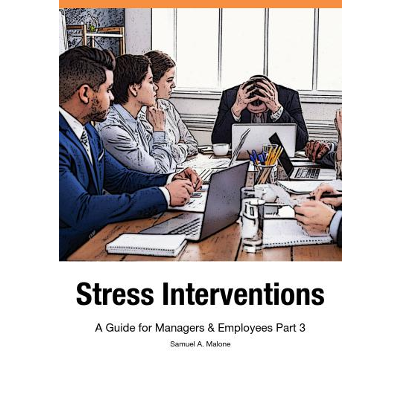 Stress Interventions - A Guide for Managers & Employees Part 3 icon