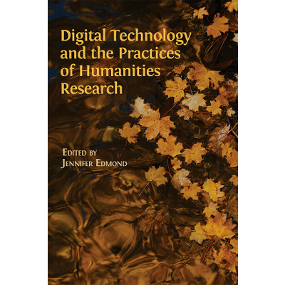 Digital Technology and the Practices of Humanities Research icon