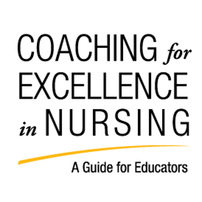 Coaching for Excellence in Nursing