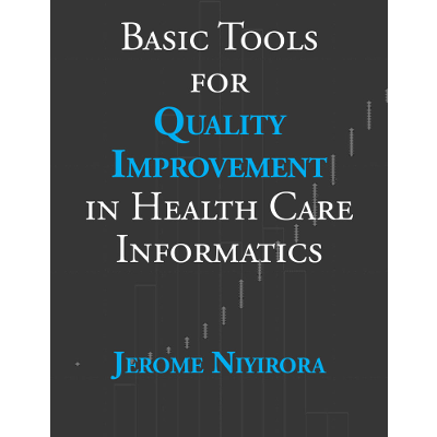 Basic Tools for Quality Improvement in Health Care Informatics icon