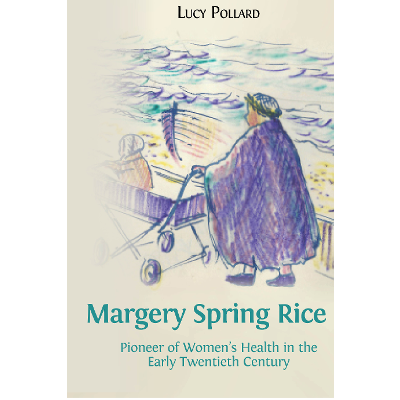 Margery Spring Rice: Pioneer of Women's Health in the Early Twentieth Century icon