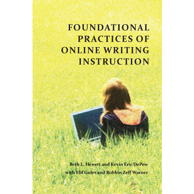 Foundational Practices of Online Writing Instruction