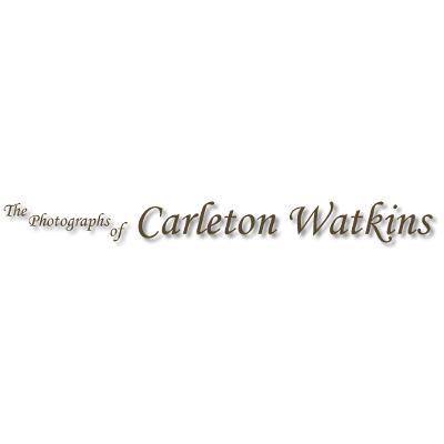 The Photographs of Carleton Watkins icon