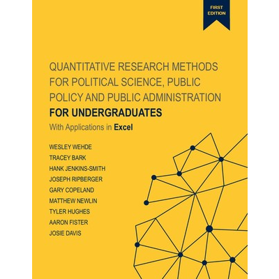 Quantitative Research Methods for Political Science, Public Policy and Public Administration for Undergraduates: 1st Edition With Applications in Excel icon