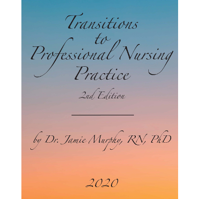 Review: Transitions to Professional Nursing...