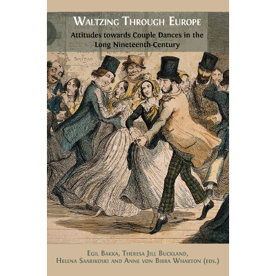 Waltzing Through Europe: Attitudes towards Couple Dances in the Long Nineteenth Century icon