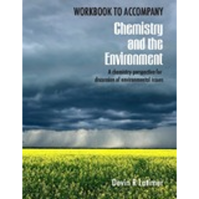 Workbook to accompany Chemistry and the Environment: A Chemistry Perspective for discussion of Environmental Issues icon