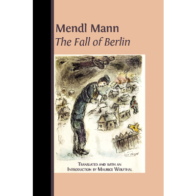 Mendl Mann's 'The Fall of Berlin'