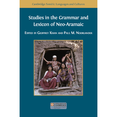 Studies in the Grammar and Lexicon of Neo-Aramaic icon