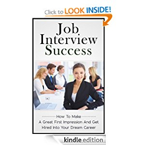 Job Interview Success - How To Make A Great First Impression And Get Hired Into Your Dream Career icon