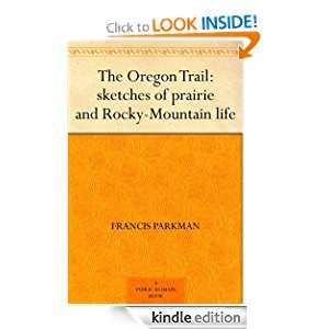 The Oregon Trail: sketches of prairie and Rocky-Mountain life icon