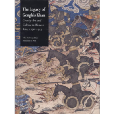The Legacy of Genghis Khan: Courtly Art and Culture in icon