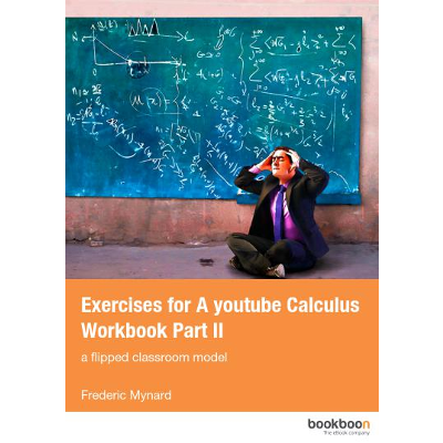 "Exercises for ""A youtube Calculus Workbook part II"": a flipped classroom model icon"