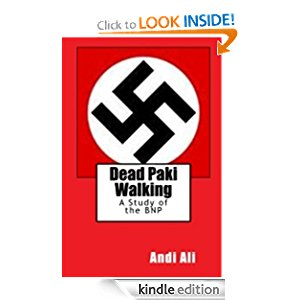 Dead Paki Walking: A Study of the British National Party