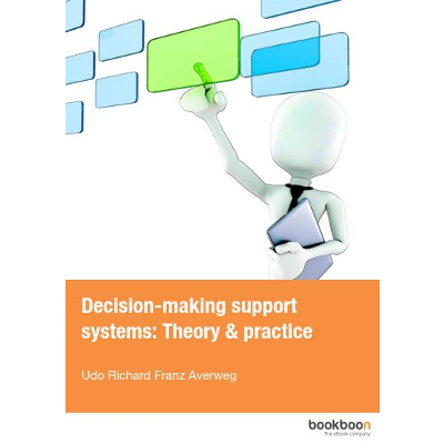 Decision-making support systems: Theory & practice icon