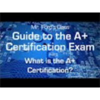 What is the A+ Certification: Guide to the A+ Certification Exam (01:02) icon