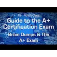 A+ Exam and Brain Dumps: Guide to the A+ Certification Exam (01:03) icon